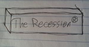 The Recession®